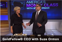 GoldFellow has been featured on America's Money Class with Suze Orman